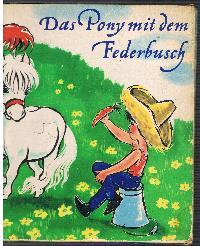 Alfred Könner Rubrecht Haller: Das Pony mit dem Federbusch.