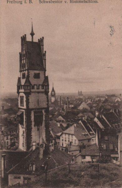 Freiburg - Shwabentor v. Rommelschloss - 1915 0