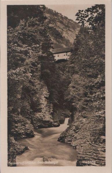 Schweiz - Schweiz - Schwyz - Suwaroffbrücke - ca. 1950