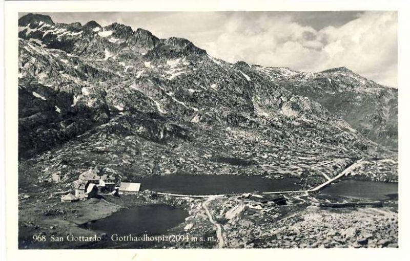 San Gottardo v. 1943  Gasthaus & Gotthardhospiz  - siehe Foto !!  (25431)