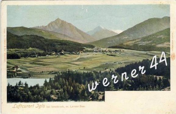 Igls bei Innsbruck v. 1905  Dorf mit Lanser See - siehe Foto !!  (26099-8)
