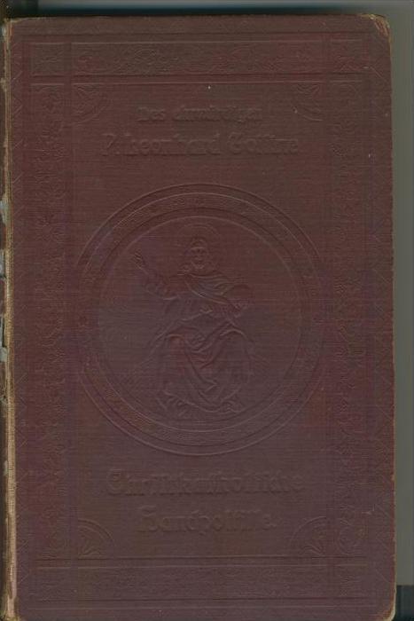 P. Leonhard Gossine v. 1905  Christkatholische Handpostille (Buch)   - siehe beschreibung !!   (28988)