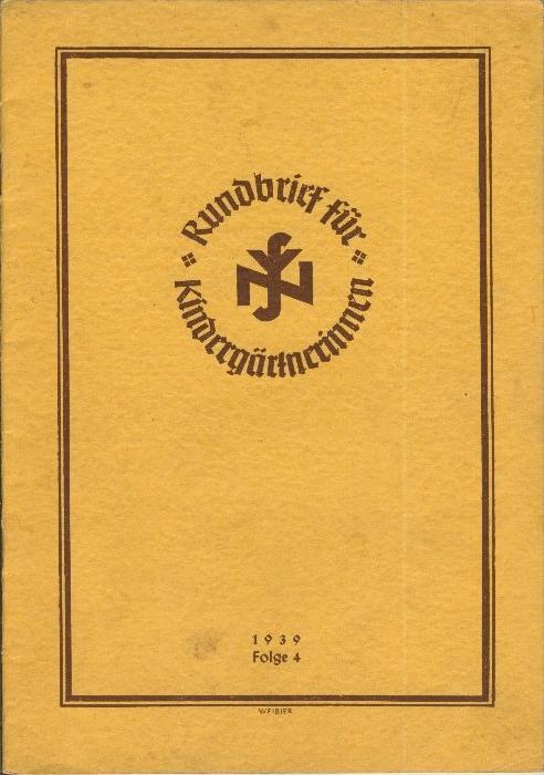 Rundbrief für Kindergärtnerinnen v. 1939   Heft 4  - siehe Foto !!  (ohne) 0