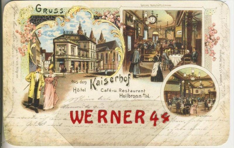 Gruss aus dem Hotel & Cafe Kaiserhof in Heilbronn v. 1903  --  siehe Foto !!  (29404) 0