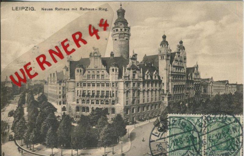 Leipzig v. 1912  Rathaus Ring ()  --  siehe Foto !!  (29405) 0