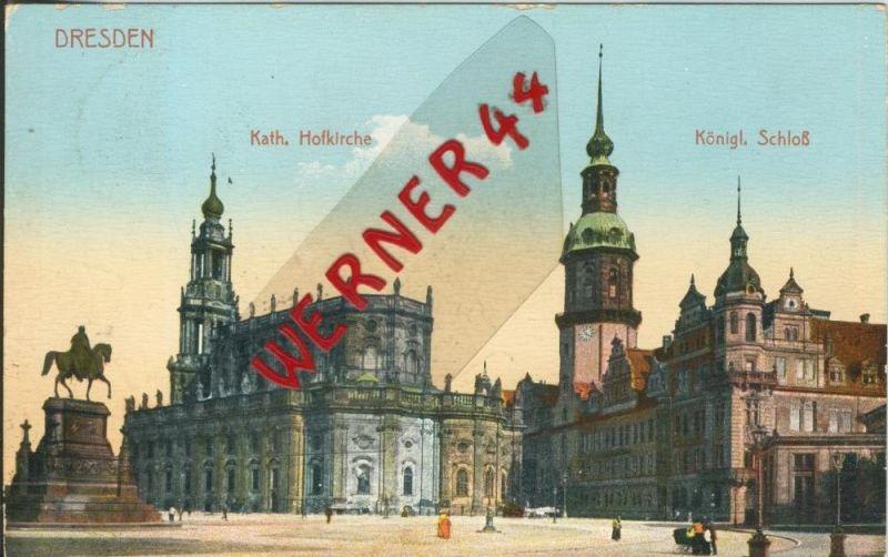 Dresden v. 1909  Kath. Hofkirche & Königl. Schloß  ()  --  siehe Foto !!  (29417) 0
