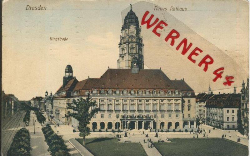 Dresden v. 1911  Neues Rathaus mit Ringstrasse  ()  --  siehe Foto !!  (29419) 0