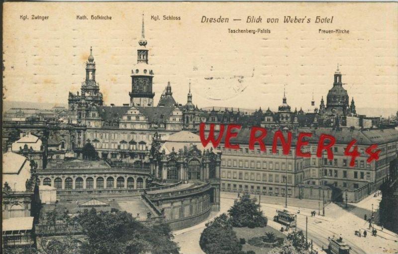 Dresden v. 1911  Blick von Weber`s Hotel  ()  --  siehe Foto !!  (29420) 0