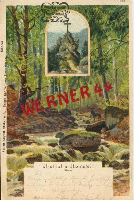 Ilsenthal und Ilsenstin im Harz v. 1904   ()  --  siehe Foto !!  (29441) 0