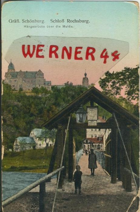 Gräfl. Schönburg v. 1916  Schloß Rochsburg - Hängebrücke über die Mulde  ()  --  siehe Foto !!  (29450) 0