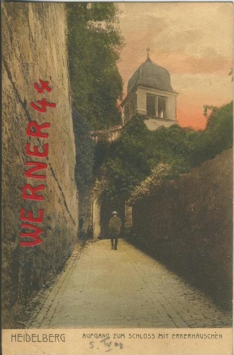 Heidelberg v. 1908 Aufgang zum Schloß Mit Erkerhäuschen  ()  --  siehe Foto !!  (29459) 0