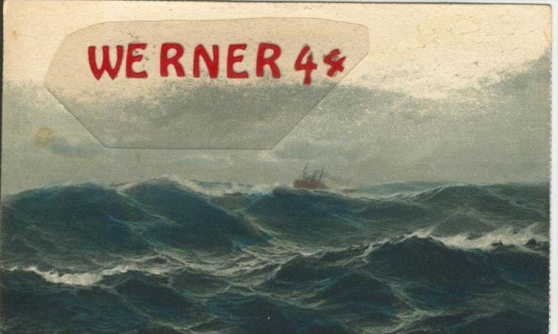 Schiff in stürmische See v. 1917    ()  --  siehe Foto !!  (29491) 0