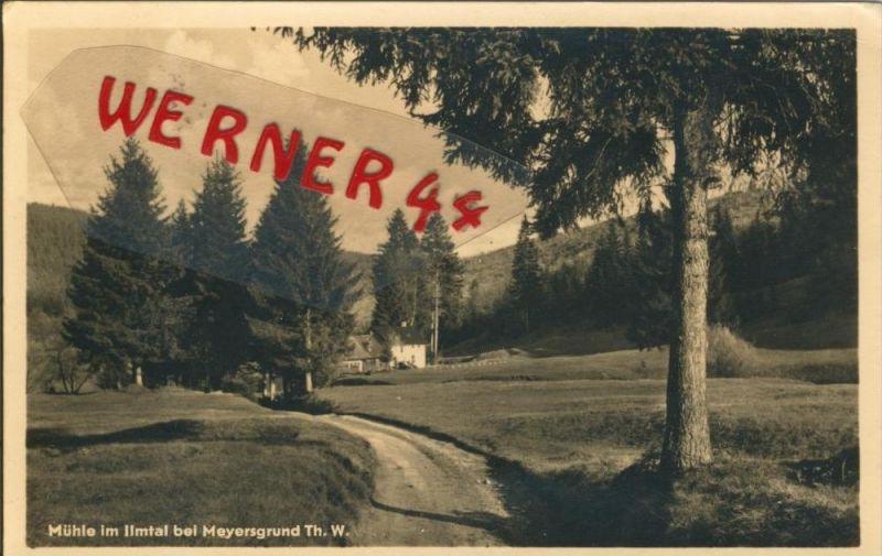 Meyersgrund v. 1955  Die Mühle im Ilmtal  --  siehe Foto !!  (29207) 0