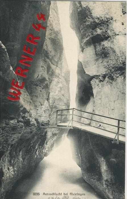 Meiringen v. 1909  Aareschlucht-- siehe Foto !!  (29889)
