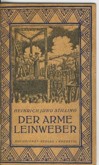 Heinrich Jung Stilling --- Der arme Leinweber   (31299-09)