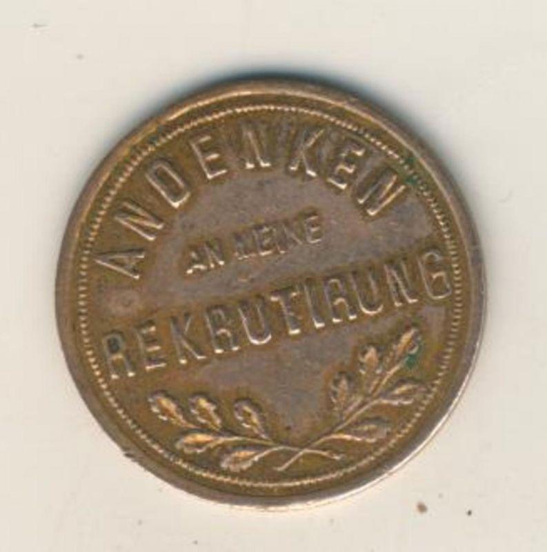 Medaille Wilhelm II. Deutscher Kaiser Zur Erinnerung an meine Rekrutirung