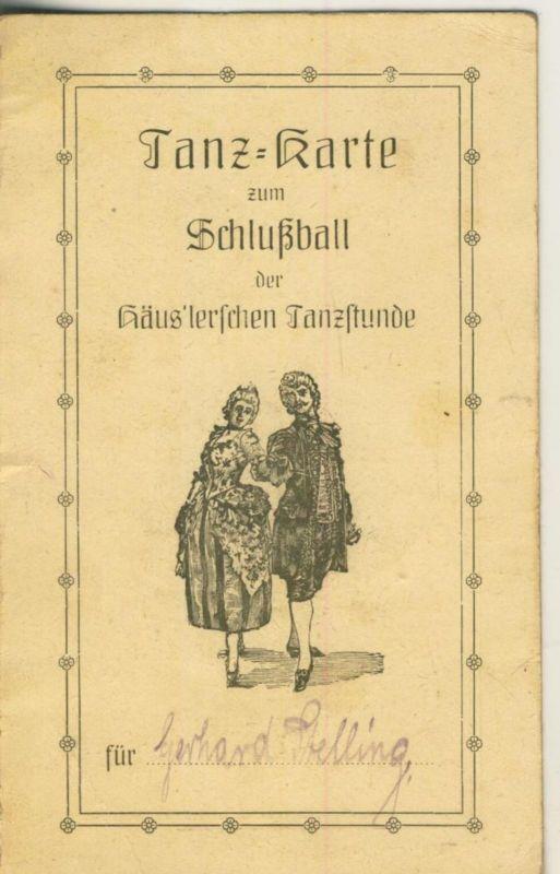 Tanz Karte zum Schlußball der Häus`lerschen Tanzstunde  (51342)