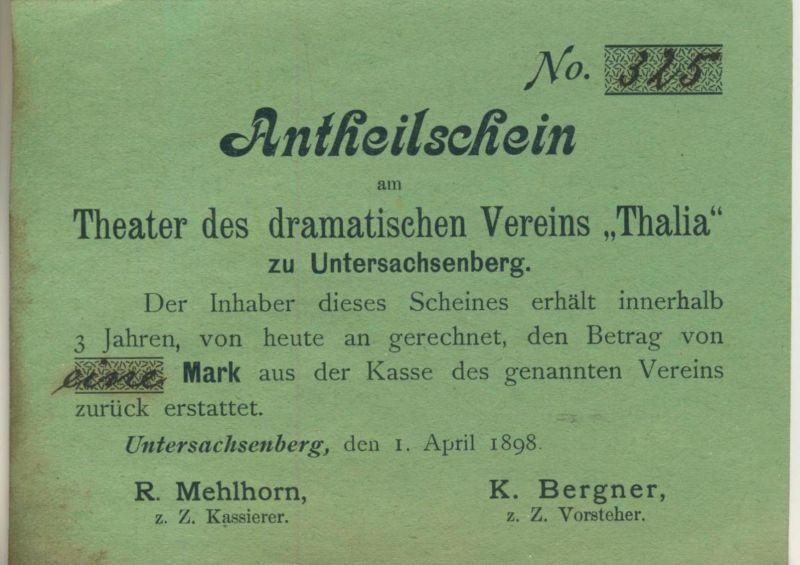Untersachsenberg v. 1898  Antheil-Schein - Eine Mark,Theater des dramatischen Vereins