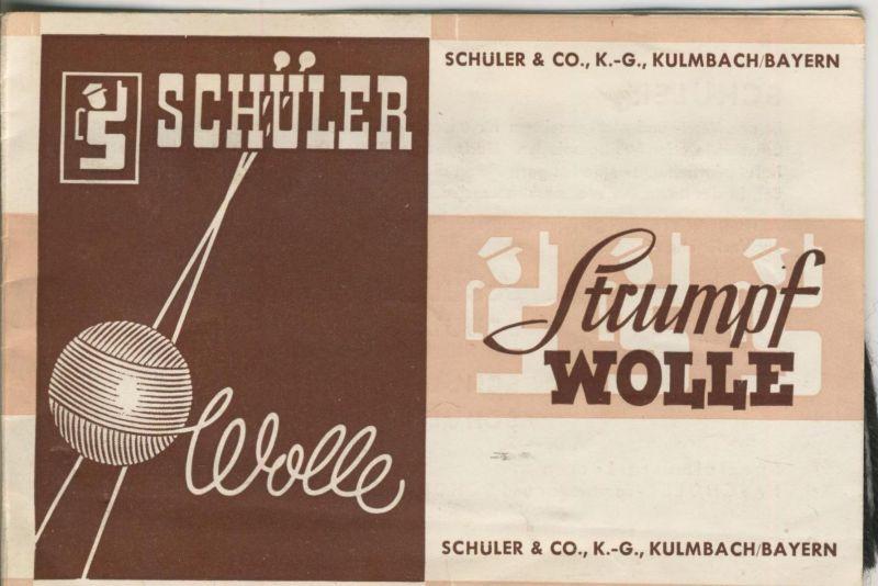 Kulmbach v. 1966  Schüller & Co. K.-G.  -- Strumpf Wolle  (51404)