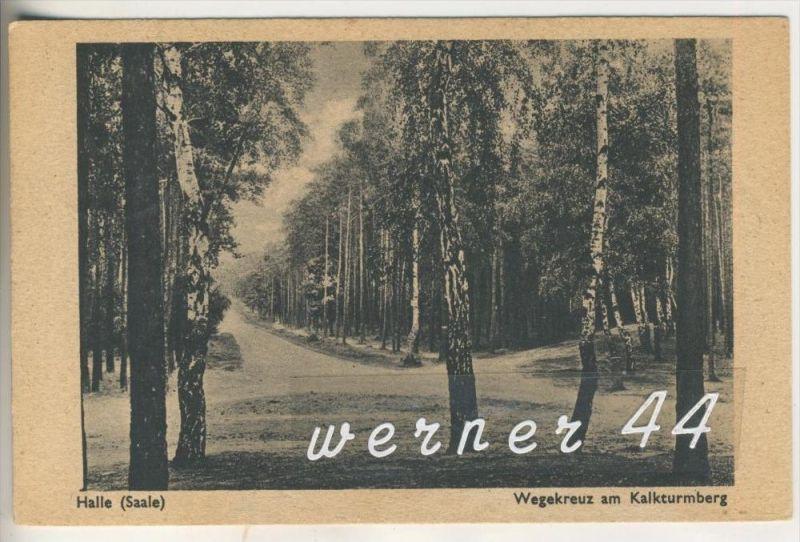 Halle v.1942 Wegekreuz am Kalkturmberg   (4382)
