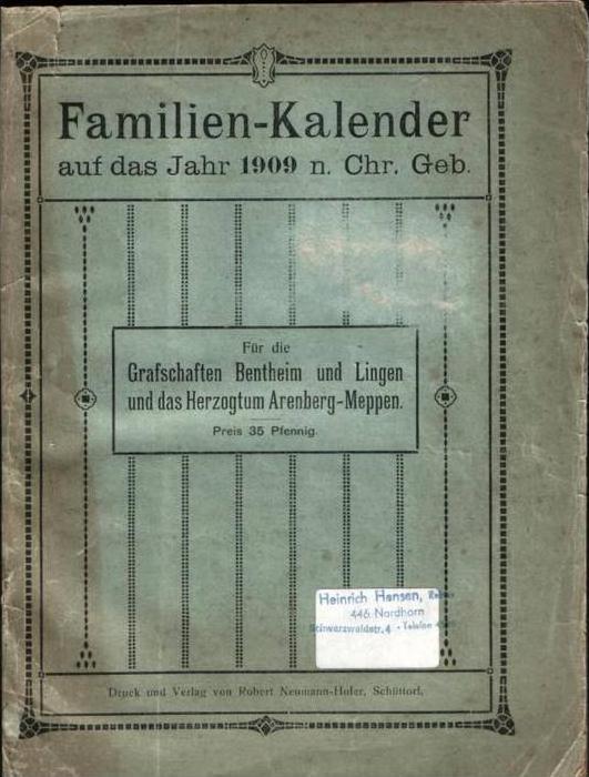 (0001) Grafschaft --- Familien Kalender von 1909 SCHÜTTORF und Grafschaft Bentheim--- siehe Foto`s !!!