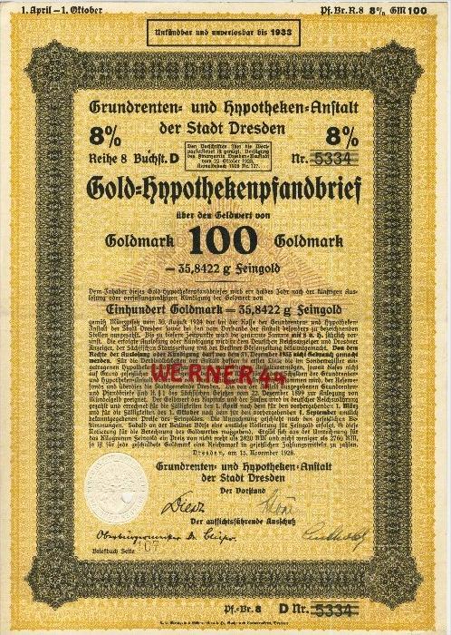 Grundrenten- und Hypotheken-Anstalt der Stadt Dresden v. 1928  GOLD-Hypothekenpfandbrief über 100 Goldmark  (40516)