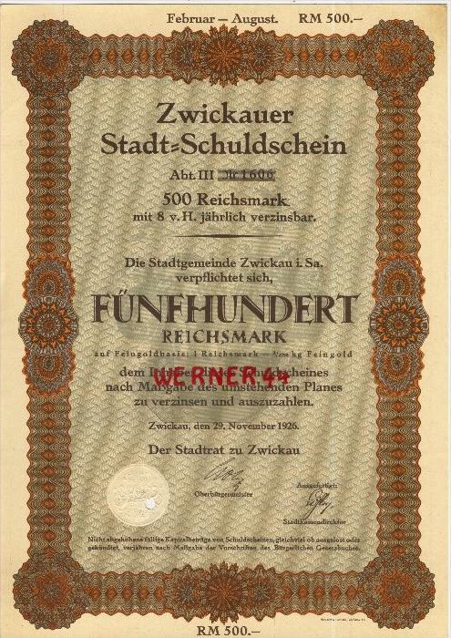 Zwickauer Stadt Schuldschein von 1926  Schuldschein über 500 Reichsmark   (40519)