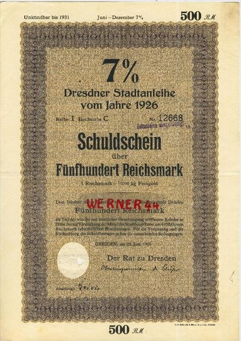 Dresdener Stadtanleihe von 1926   Schuldschein über 500 Reichsmark   (40520)