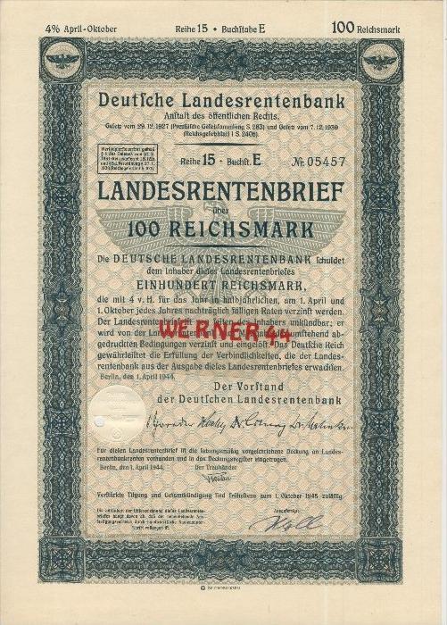 Deutsche Landesrentenbank Berlin von 1.April 1944  Landesrentenbrief über 100 Reichsmark   (40521)