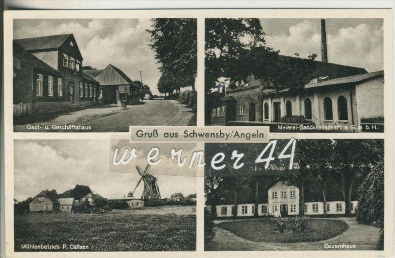 Gruss aus Schwensby v. 1952 Gast und Geschäftshaus,Meierei Genossenschaft,Mühlenbetriebe Callsen,Bauernhaus  (23355)