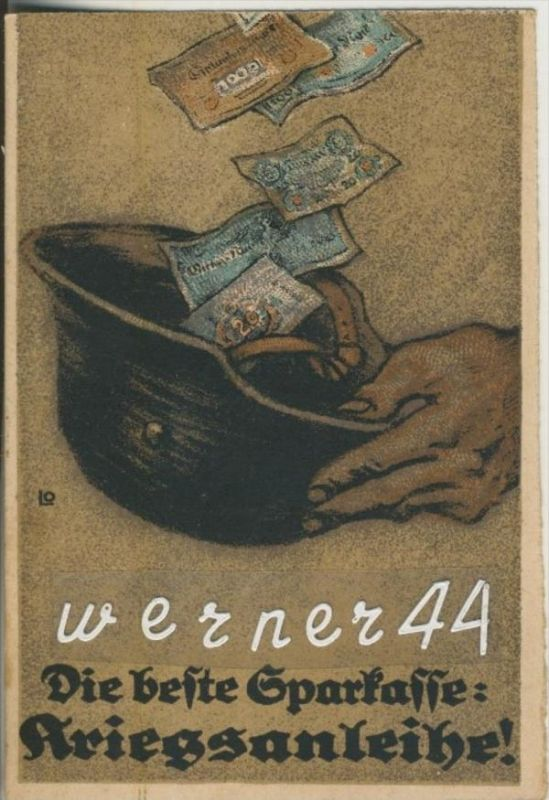 1. Weltkrieg v. 1918  Die beste Sparkasse: Kriegsanleihe  (46848)