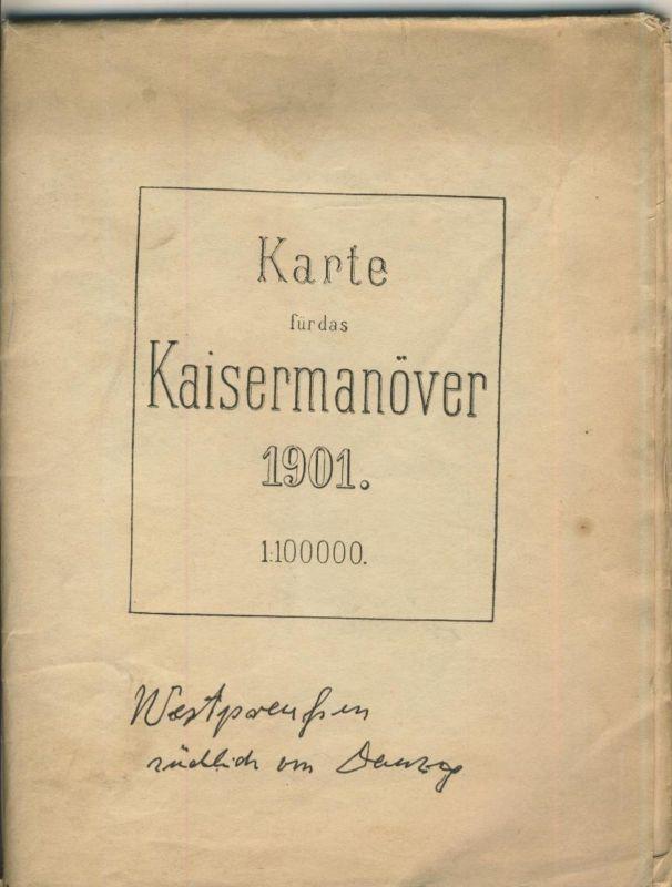 Karte für das Kaisermanöver 1901  Westpreußen südlich von Danzig  (50399-48)