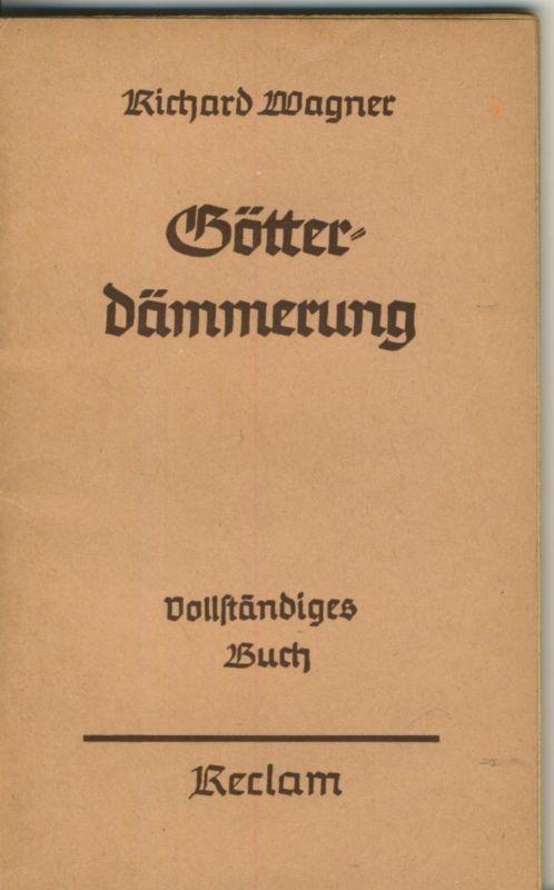Richard Wagner - Götter-Dämmerung v. 1940  (51301)