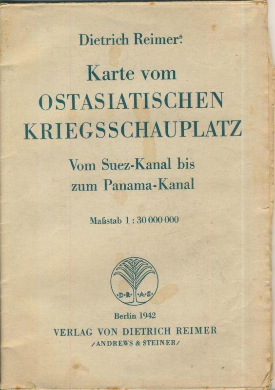 Berlin 1942  Ostasiatischen Kriegsschauplatz von Dietrich Reimer  (51443)