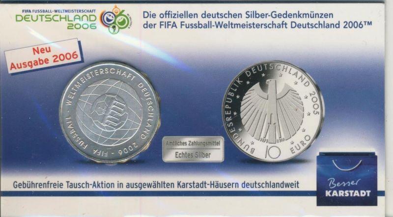 10 Euro Silbermünze 2006 bfr  FIFA-Fußball-Weltmeisterschaft Deutschland 2006  (51695)