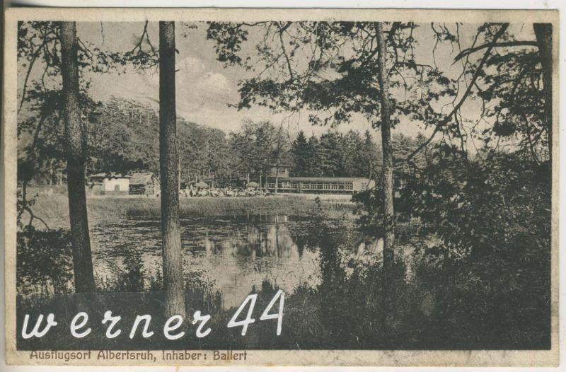 Albertsruh v.1928  Ausflugsort Albertsruh -- Gasthof,Inh. Ballert  (13302)