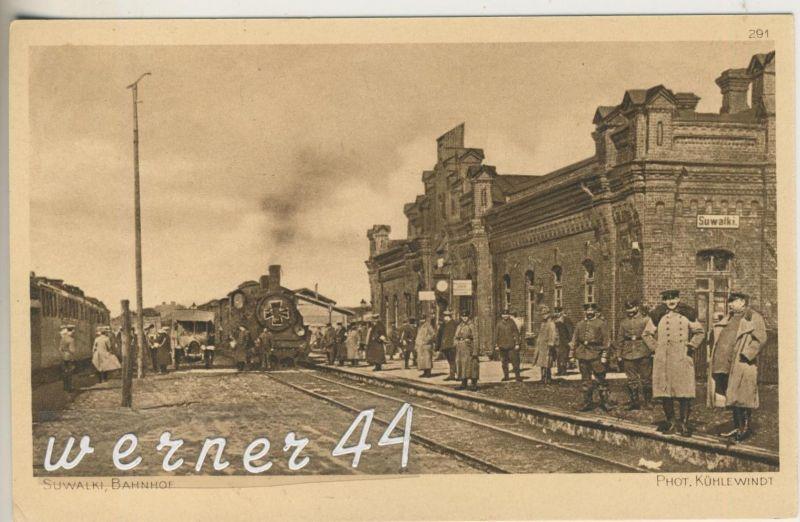 Suwalki v.1915 Bahnhof mit Zug und Reichsfahne und Soldaten  (13305)