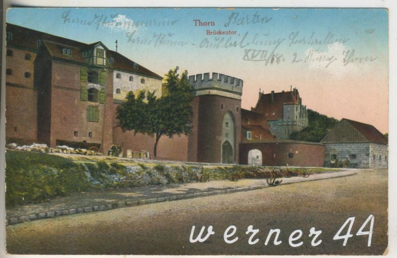 Thorn v.1916 Das Brückentor (13308)
