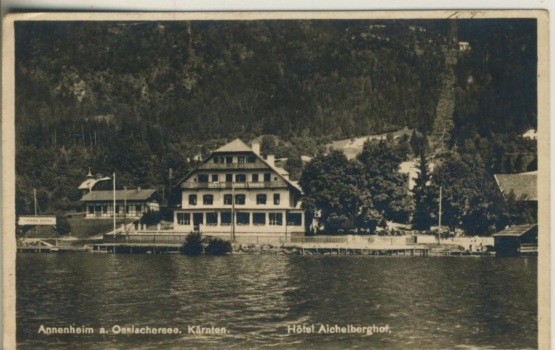 Annenheim a. Ossiachersee v. 1930  Hotel Aichelberghof  (52177)
