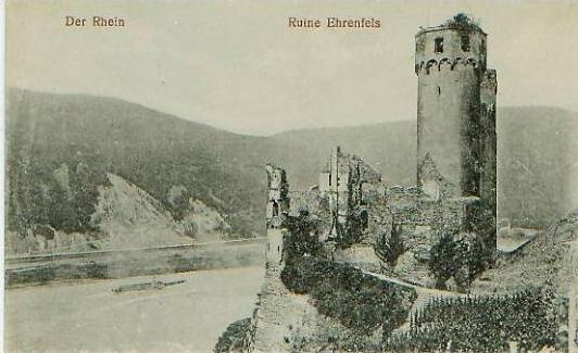 Der Rhein v.1916 Ruine Ehrenfels (19366) 0