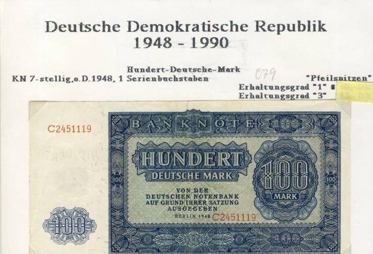 DDR - Ausgabe der Deutschen Notenbank 1948 Hundert Deutsche Mark (079) 0