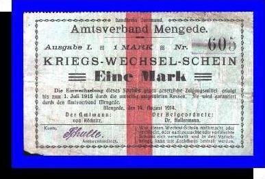 Kriegs-Wechsel-Schein, Gemeinde Mengende v. 1914  Eine Mark -
