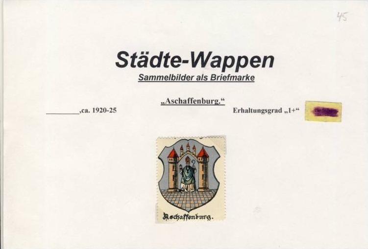 Städte Wappen - ASCHAFFENBURG ca. v. 1925  --- siehe beschr. !! (45)