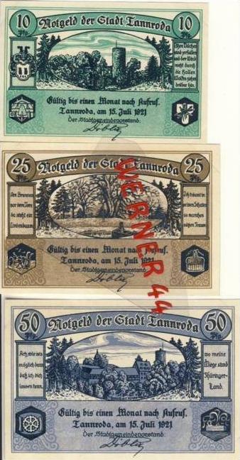 Städte Notgeldscheine - Banknoten während der Inflationszeit v.1921 Tannroda 10,25,50 Pfg.-