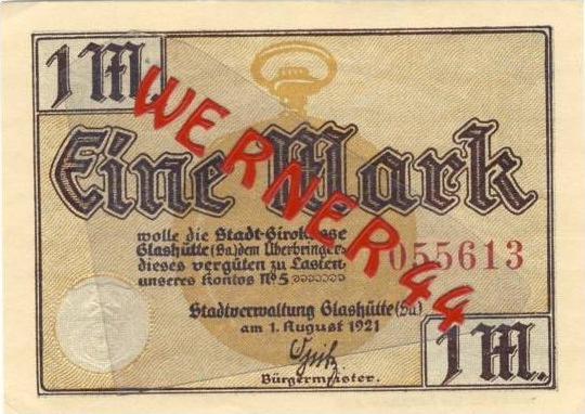 Städte Notgeldscheine - Banknoten während der Inflationszeit v. 1921 Glashütte 1 Mark
