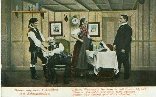 Schwarzwald v. 1909 Bilder aus dem Volksleben...Dr. was macht ihr mit eurem Mann  (23964)