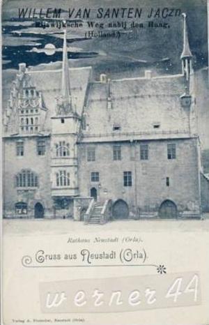 Gruss aus Neustadt,Orla v. 1908  Rathaus & Willem van Santen Jaczn-Rijs wijksche Weg nabij den Haag-AUFDRUCK)  (25956)
