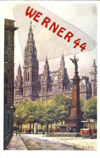 Wien v. 1918  Rathaus,Strassenbahn,Liebenberg Denkmal - siehe Foto !!  (36192)
