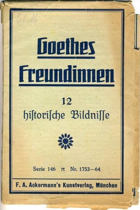 Goethes 12 Freundinnen v. 1920  --  siehe Foto!!  (36197)