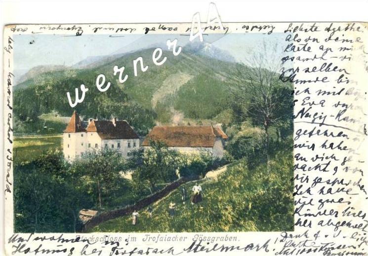 Trofaiacher Gössgraben v. 1904  Stockschloss - siehe Foto !!  (32607)